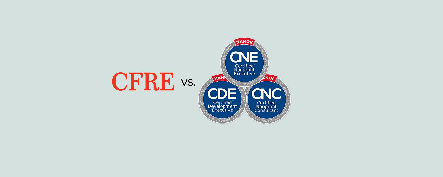 CFRE vs. CNC CDE CNE NANOE